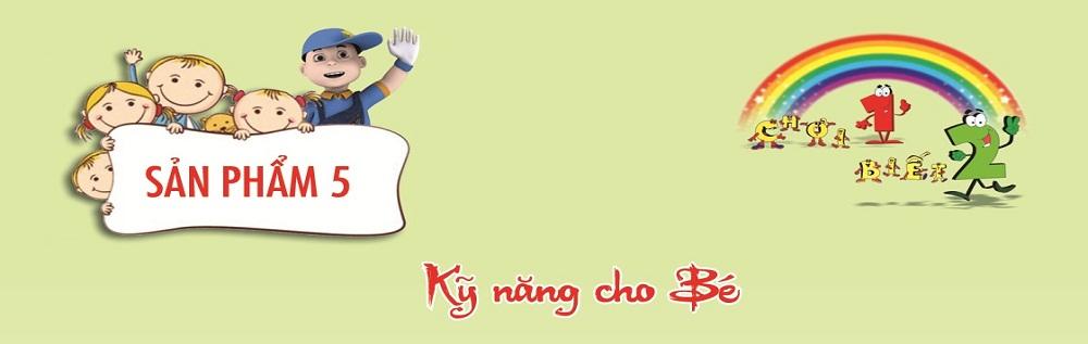 KNS-B05 - KỸ NĂNG CHO BÉ
